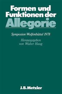 Formen Und Funktionen Der Allegorie: Dfg-Symposion 1978