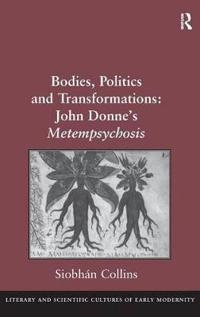 Bodies, Politics and Transformations