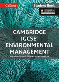 Cambridge Igcse(r) Environmental Management: Student Book