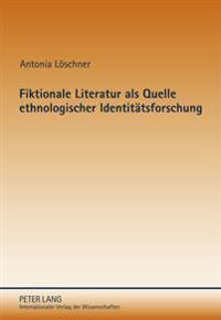 Fiktionale Literatur ALS Quelle Ethnologischer Identitaetsforschung: Identitaetsbeduerfnisse Im Zeitgenoessischen Melanesien