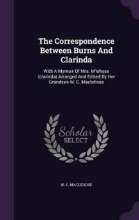The Correspondence Between Burns and Clarinda