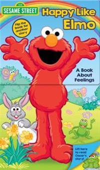 Sesame Street: Happy Like Elmo/Grouchy Like Oscar