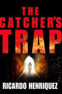 The Catcher's Trap