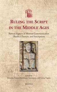 Ruling the Script in the Middle Ages