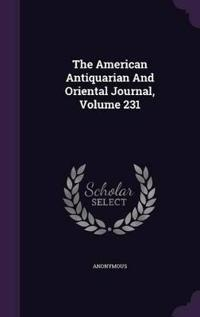 The American Antiquarian and Oriental Journal, Volume 231