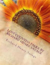 Lost Countess Falka by Richard Henry Savage