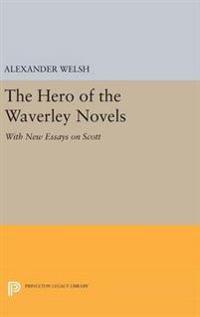 The Hero of the Waverley Novels