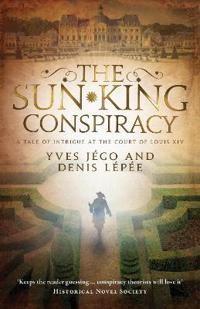 The Sun King Conspiracy
