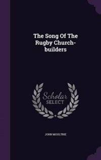 The Song of the Rugby Church-Builders