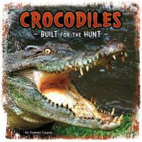 Crocodiles - built for the hunt
