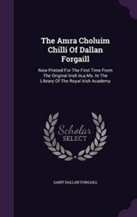 The Amra Choluim Chilli of Dallan Forgaill