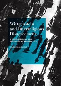 Wittgenstein and Interreligious Disagreement