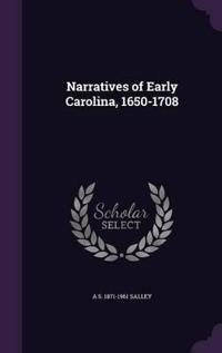 Narratives of Early Carolina, 1650-1708