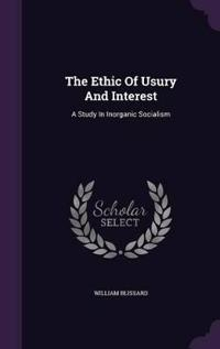The Ethic of Usury and Interest