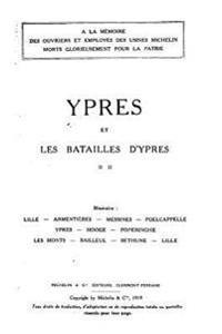 Ypres Et Les Bataille D'Ypres