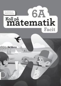 Koll på matematik 6A Facit (5-pack)