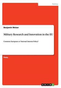 Military Research and Innovation in the Eu