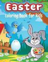 Easter Coloring Book for Kids (Kids Colouring Books
