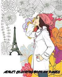 Adult Coloring Book: 100 Pages: Fashion Classy Chic Design & Women Sketches
