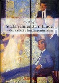 Staffan Burenstam Linder : den visionära handlingsmänniskan - Carl Uggla | Laserbodysculptingpittsburgh.com