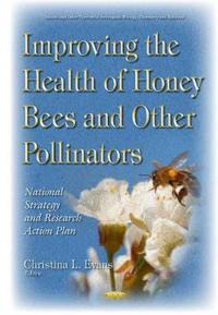 Improving the Health of Honey Bees and Other Pollinators