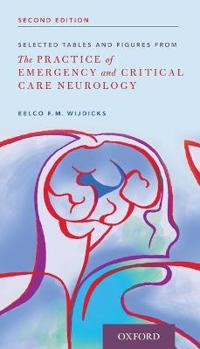 Selected Tables and Figures from: The Practice of Emergency and Critical Care Neurology