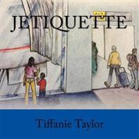 Jetiquette