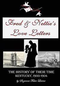 Fred & Nettie's Love Letters