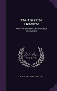 The Arickaree Treasuree