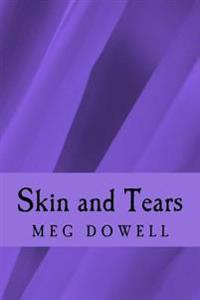 Skin and Tears: A Novella Concept Story