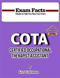 Exam Facts - Cota Study Guide - 2nd Edition: 2nd Edition