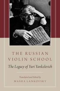 The Russian Violin School