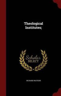 Theological Institutes