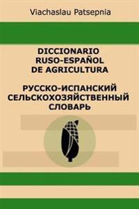 Diccionario Ruso-Espanol de Agricultura
