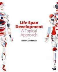 Life Span Development: A Topical Approach Plus New Mylab Psychology -- Access Card Package
