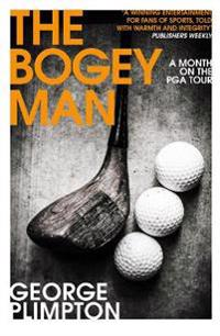 Bogey man - a month on the pga tour