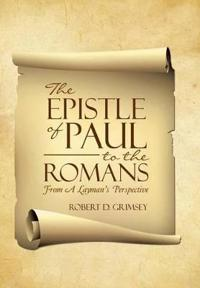 The Epistle of Paul to the Romans