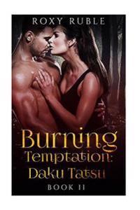 Burning Temptation II: Daku Tatsu