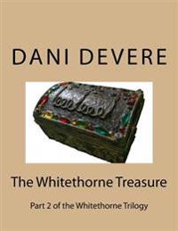 The Whitethorne Treasure: A Disturbing Encounter with the World of Cybersex Throws Treasure Hunter Angie Murphy Into a Battle Between Good and E