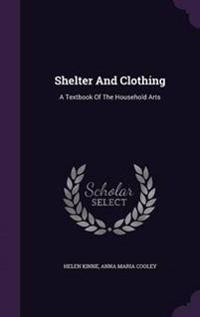 Shelter and Clothing