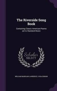 The Riverside Song Book