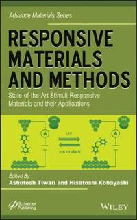 Responsive Materials and Methods: State-Of-The-Art Stimuli-Responsive Materials and Their Applications