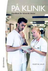På klinik : handbok för blivande läkare
