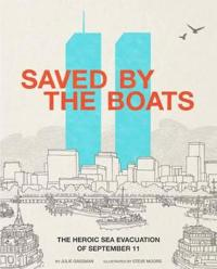 Saved by the Boats  The Heroic Sea Evacuation of September 11 - Julie Gassman - böcker (9781515702757)     Bokhandel