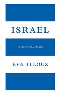 Israel : sociologiska essäer