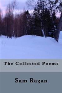 The Collected Poems Sam Ragan