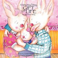 A Tiny Itsy Bitsy Gift of Life, an Egg Donor Story