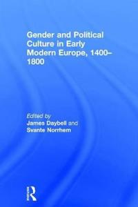 Gender and Political Culture in Early Modern Europe 1400-1800