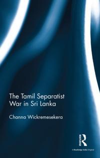 Tamil Separatist War in Sri Lanka