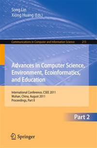 Advances in Computer Science, Environment, Ecoinformatics, and Education, Part II